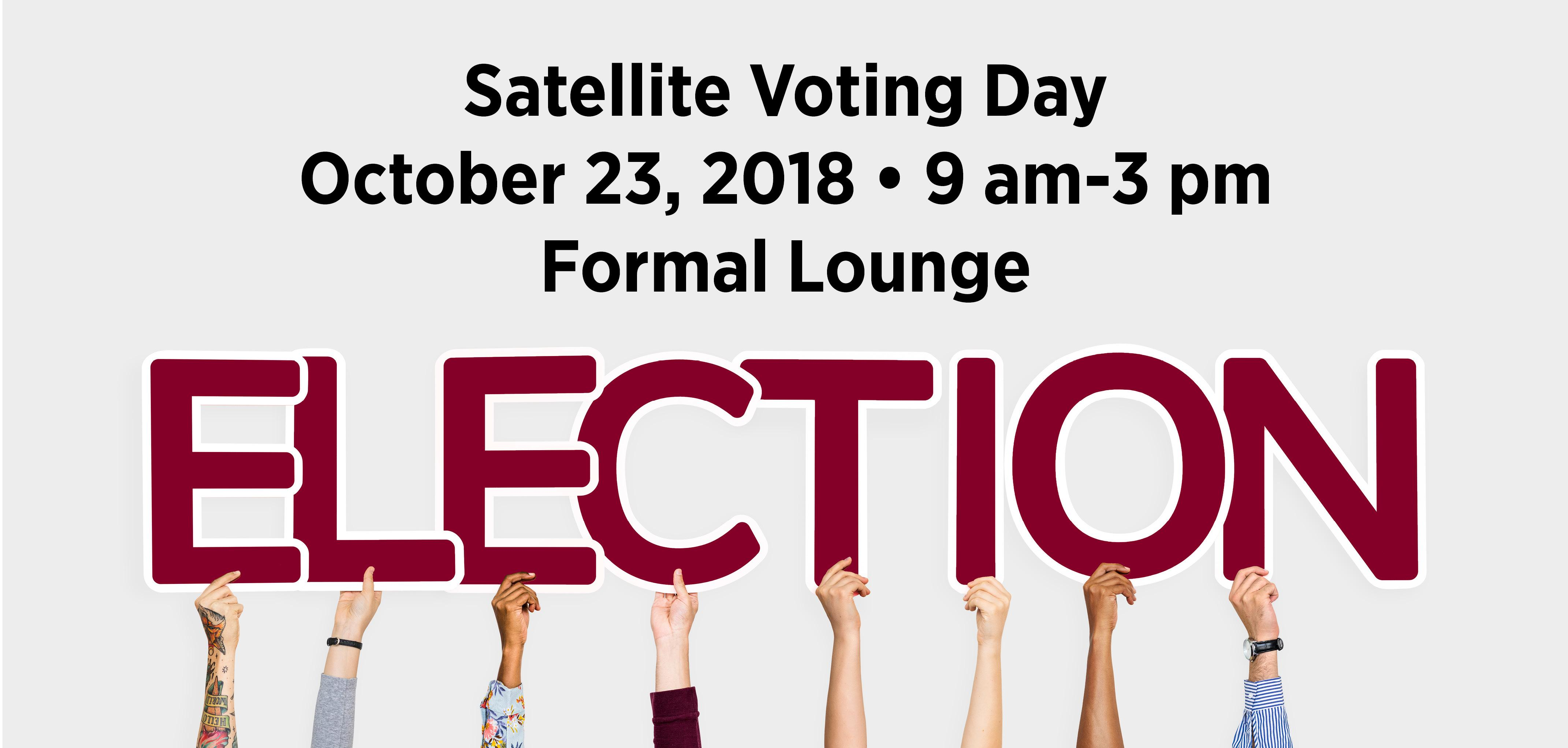 Satellite Voting Day