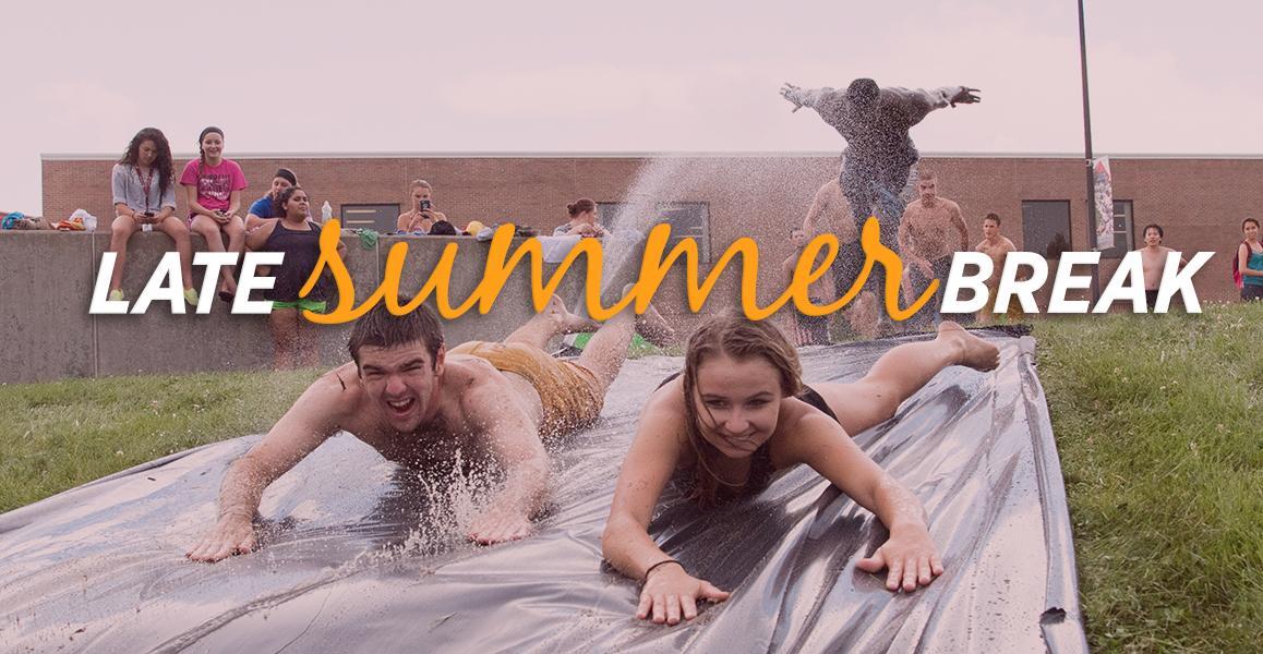 Late Summer Break